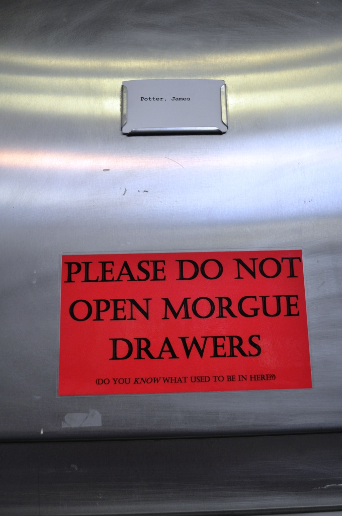 Don't Open that Morgue Drawer - You Know What Was in There, Right?