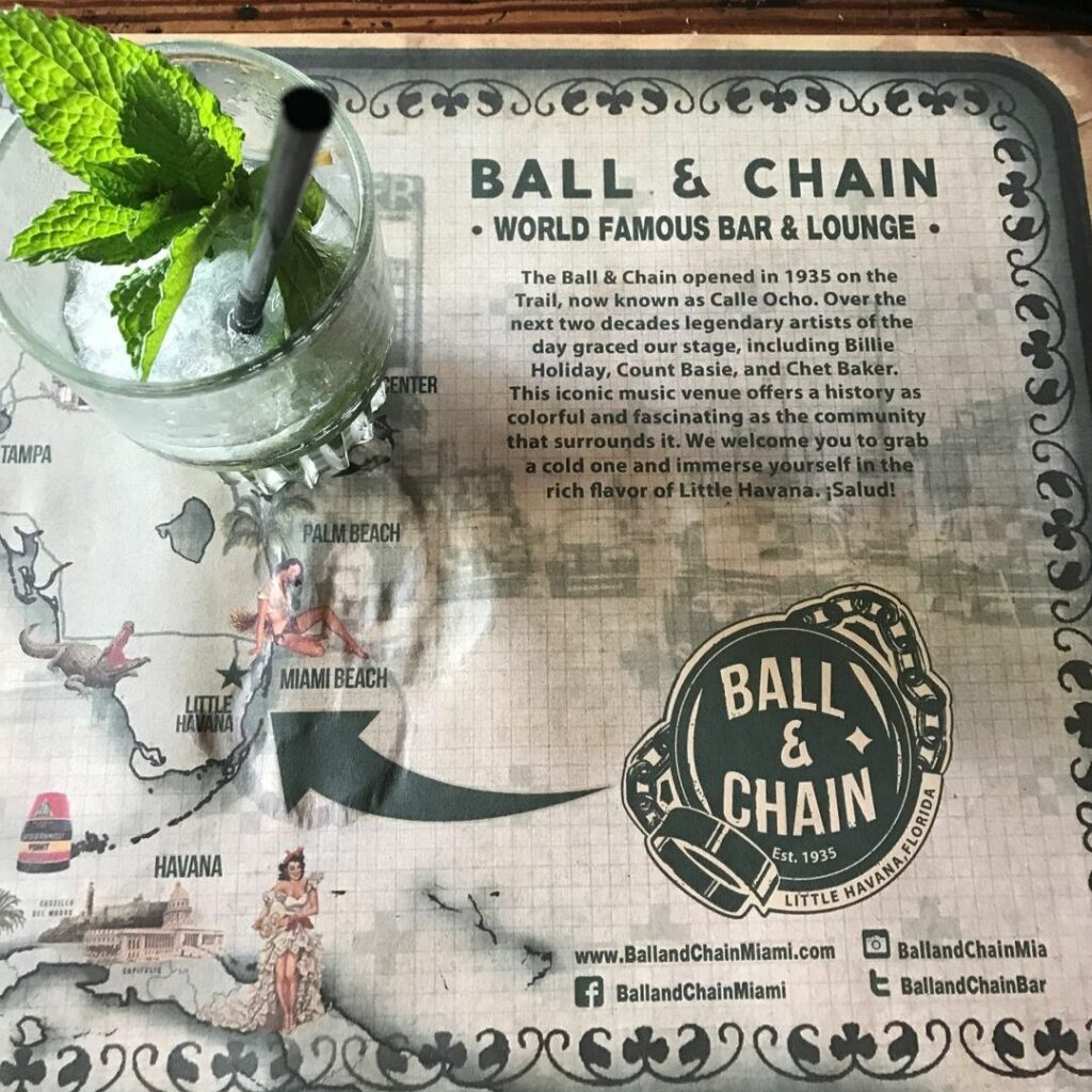 A Mojito at the Famous Ball & Chain in Little Havana, May 2019.